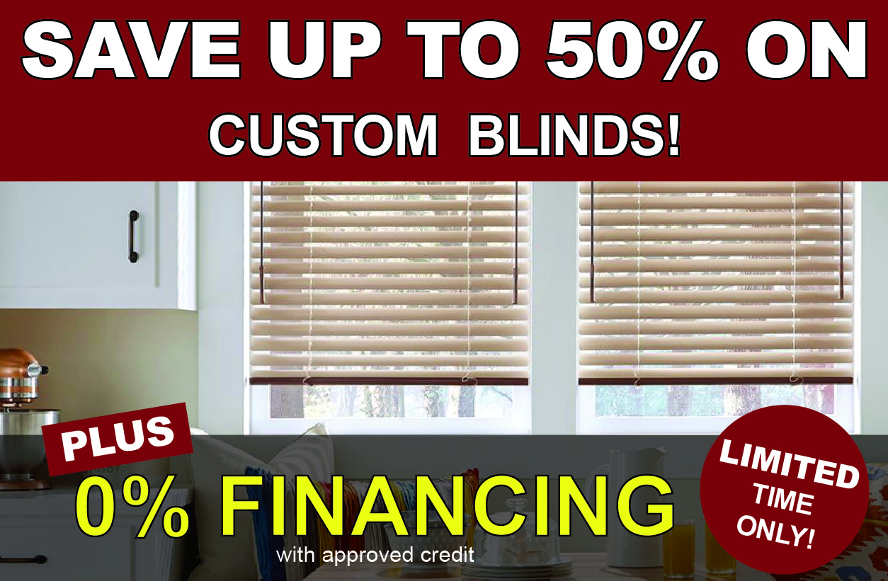 Save Upto 50% on Custom Shades