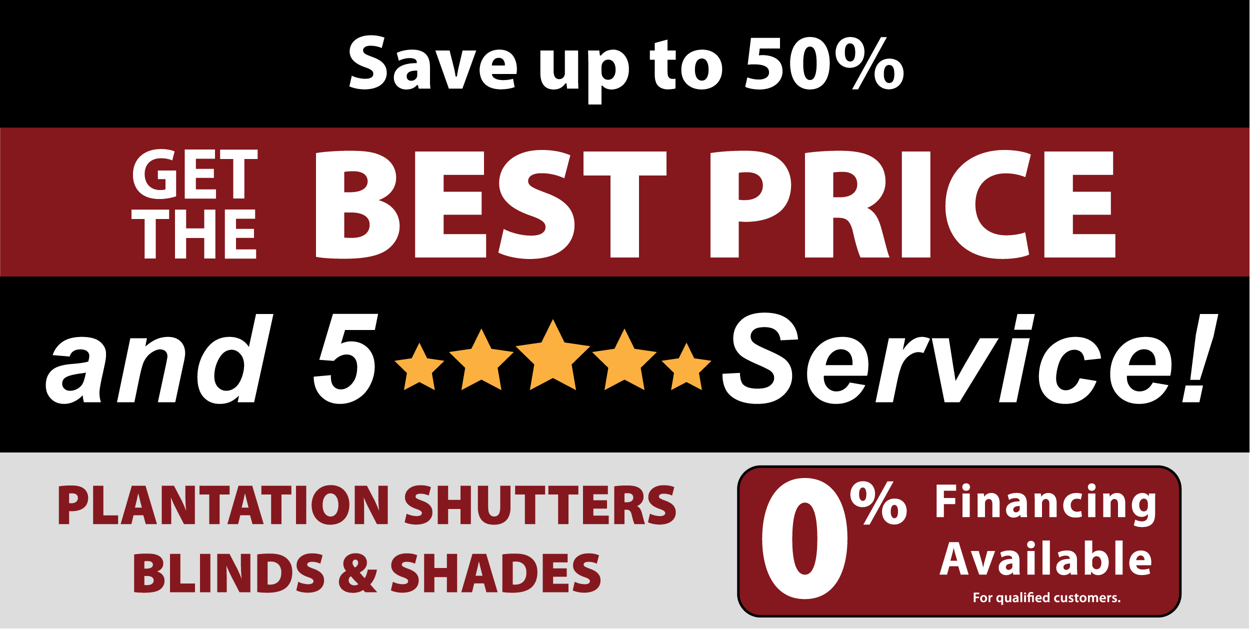 Save Upto 50% on Custom Shades
